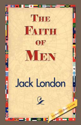 The Faith of Men (Hardback)