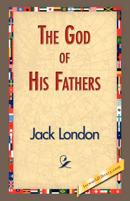 The God of His Fathers (Hardback)
