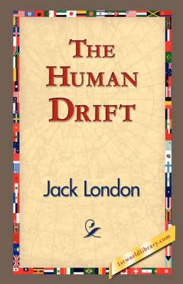 The Human Drift (Hardback)