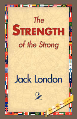 The Strength of the Strong (Hardback)
