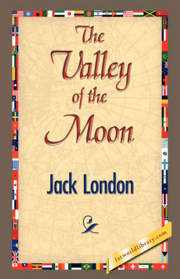 The Valley of the Moon (Hardback)