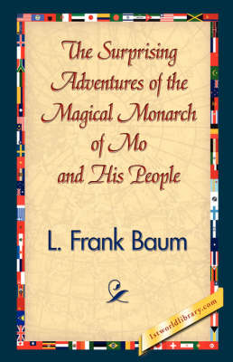 The Surprising Adventures of the Magical Monarch of Mo and His People (Hardback)