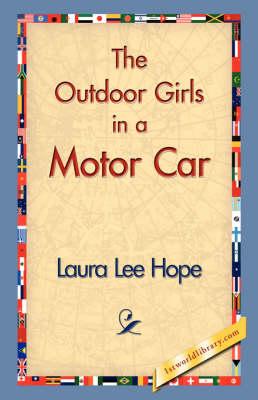 The Outdoor Girls in a Motor Car (Hardback)