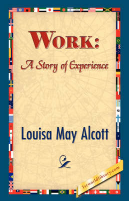 Work: A Story of Experience (Hardback)