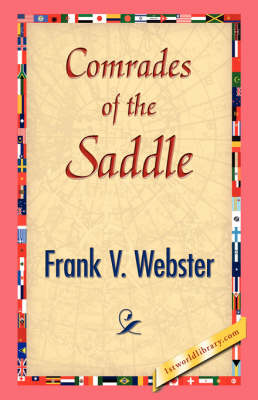 Comrades of the Saddle (Paperback)