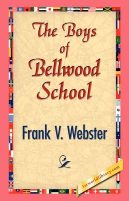 The Boys of Bellwood School (Paperback)