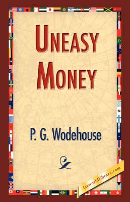 Uneasy Money (Paperback)