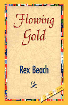Flowing Gold (Paperback)
