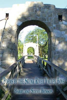 Poems by the Skunk River Valley Boys (Paperback)