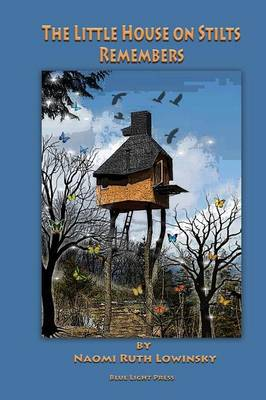 The Little House on Stilts Remembers (Paperback)