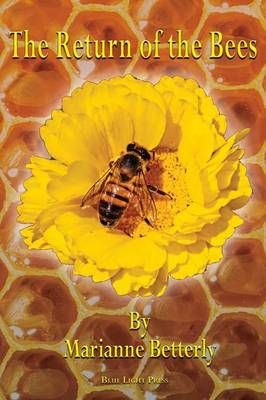 The Return of the Bees (Paperback)