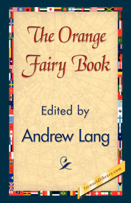 The Orange Fairy Book (Hardback)