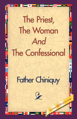 The Priest, the Woman and the Confessional (Hardback)