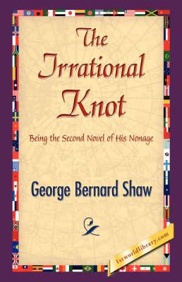 The Irrational Knot (Hardback)