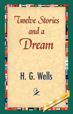 Twelve Stories and a Dream (Hardback)