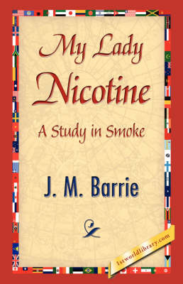 My Lady Nicotine (Hardback)