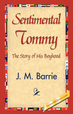Sentimental Tommy (Hardback)