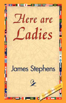 Here Are Ladies (Hardback)