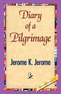 Diary of a Pilgrimage (Hardback)
