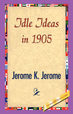 Idle Ideas in 1905 (Hardback)