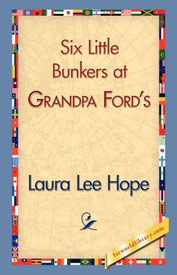 Six Little Bunkers at Grandpa Ford's (Hardback)