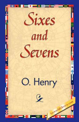 Sixes and Sevens (Hardback)