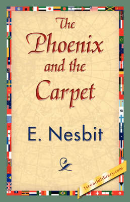 The Phoenix and the Carpet - 1st World Library Classics (Paperback)