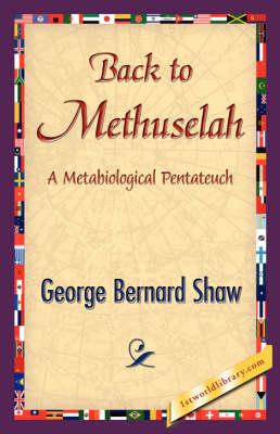 Back to Methuselah (Paperback)