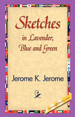 Sketches in Lavender, Blue and Green (Paperback)