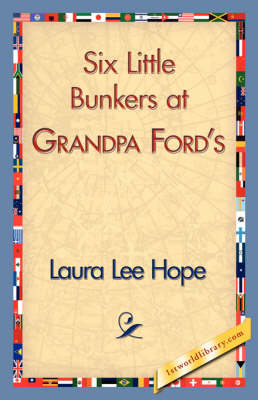 Six Little Bunkers at Grandpa Ford's (Paperback)