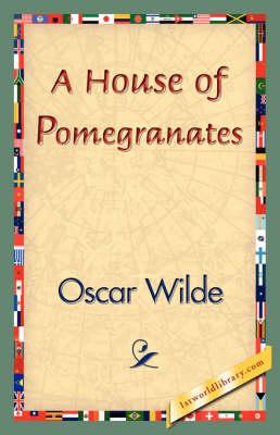 A House of Pomegranates (Paperback)