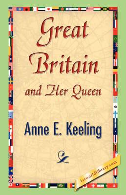 Great Britain and Her Queen (Hardback)