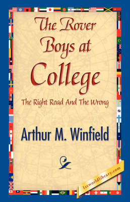 The Rover Boys at College (Hardback)