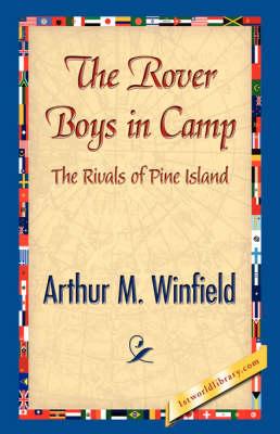 The Rover Boys in Camp (Hardback)