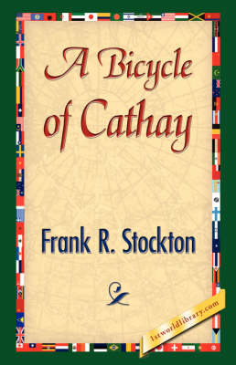 A Bicycle of Cathay (Hardback)