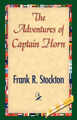 The Adventures of Captain Horn (Hardback)