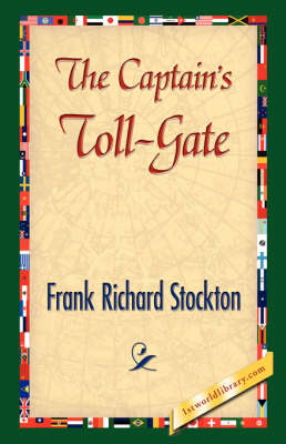 The Captain's Toll-Gate (Hardback)