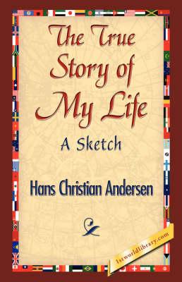 The True Story of My Life (Hardback)