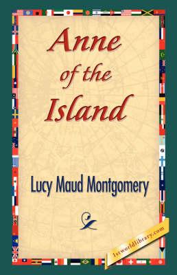 Anne of the Island (Hardback)