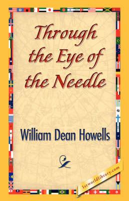 Through the Eye of the Needle (Hardback)