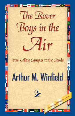 The Rover Boys in the Air (Paperback)