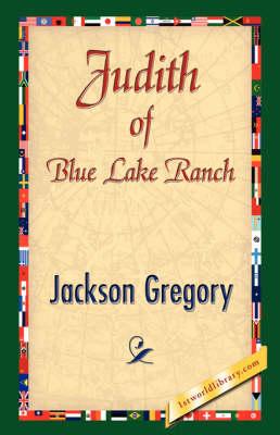 Judith of Blue Lake Ranch (Paperback)