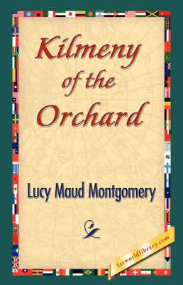 Kilmeny of the Orchard (Paperback)