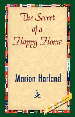 The Secret of a Happy Home (Paperback)