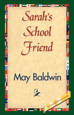 Sarah's School Friend (Paperback)