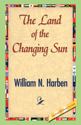 The Land of the Changing Sun (Paperback)