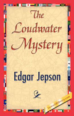 The Loudwater Mystery (Hardback)