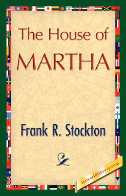 The House of Martha (Hardback)