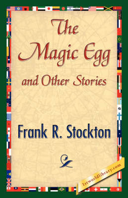 The Magic Egg and Other Stories (Hardback)