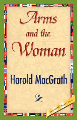 Arms and the Woman (Hardback)